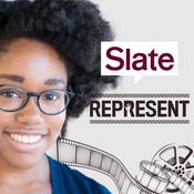 Podcast Slate's Represent