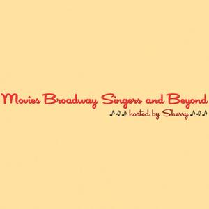 Radio Movies Broadway Singers and Beyond