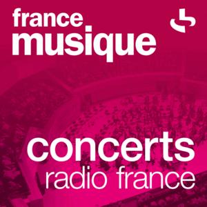 Radio France Musique - Concerts Radio France