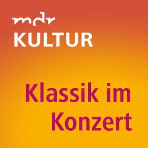Radio MDR KULTUR Klassik im Konzert