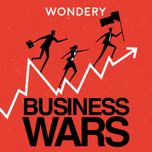 Podcast Business Wars