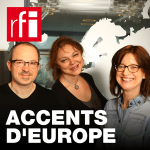Podcast RFI - Accents d'Europe