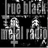 True Black Metal Radio