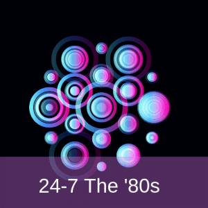 Radio 24-7 The '80s