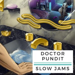Radio Doctor Pundit Slow Jams