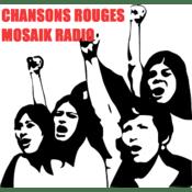 Radio CHANSONS ROUGES MOSAIK RADIO