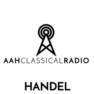 Radio Aah Radio - Classical - Handel