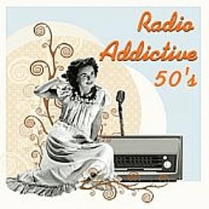 Radio Radio Addictive 50s
