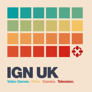 Podcast IGN UK Podcast