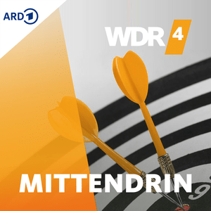 Podcast WDR 4 Mittendrin - In unserem Alter