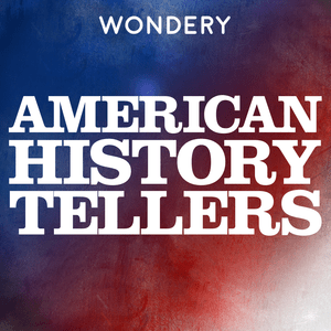 Podcast American History Tellers