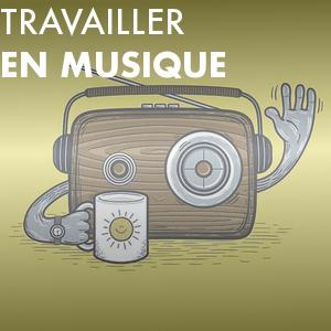 Radio Travailler en musique avec La Radio Sympa