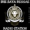 IRIE ZAYA REGGAE RADIO STATION