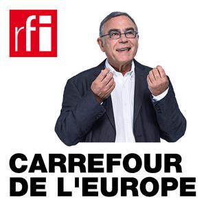 Podcast RFI - Carrefour de l'Europe