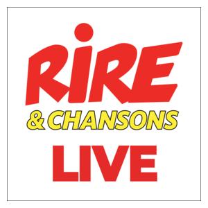 Radio Rire & Chansons - Live