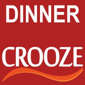 dinner CROOZE