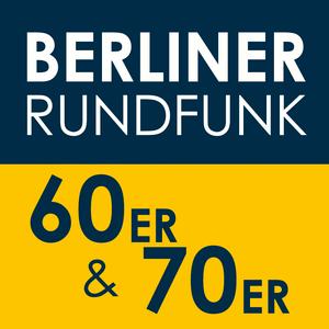 Radio Berliner Rundfunk – 60er & 70er
