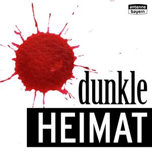 Podcast Dunkle Heimat - Hinterkaifeck
