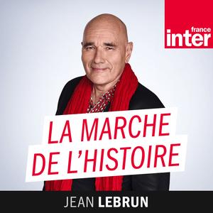 Podcast La marche de l'histoire - France Inter