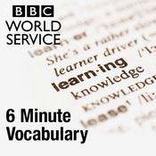 Podcast 6 Minute Vocabulary - BBC Radio