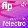 FIP autour de l'électro