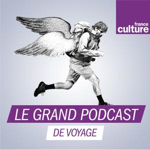 Podcast Le grand podcast de voyage