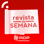 Podcast Antena 1 - REVISTA DE SEMANA