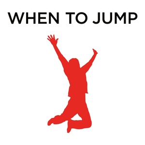 Podcast When to Jump