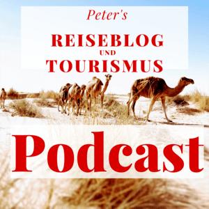 Peter's Reiseblog und Tourismus Podcast