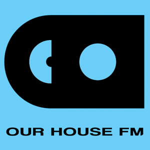 Radio OUR HOUSE FM