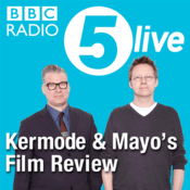 Podcast Kermode and Mayo's Film Review