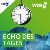 Podcast WDR 5 - Echo des Tages