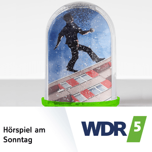 Podcast WDR 5 Hörspiel am Sonntag