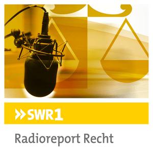 Podcast SWR1 - Radioreport Recht
