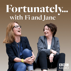 Podcast Fortunately... with Fi and Jane